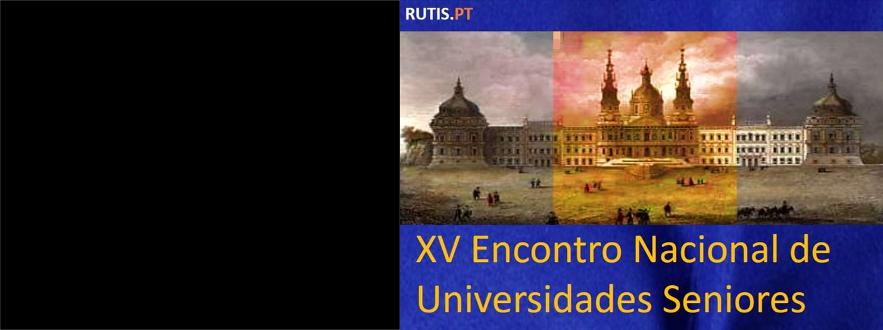 XV Encontro Nacional de Universidades Seniores